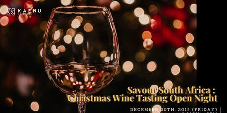 Savour South Africa: Christmas Wine Tasting Open Night tickets
