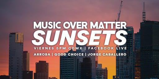 Music Over Matter SUNSETS 004