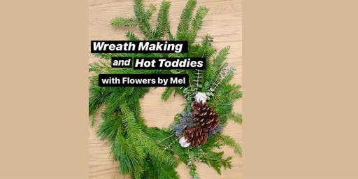 Wreath Making and Hot Toddies