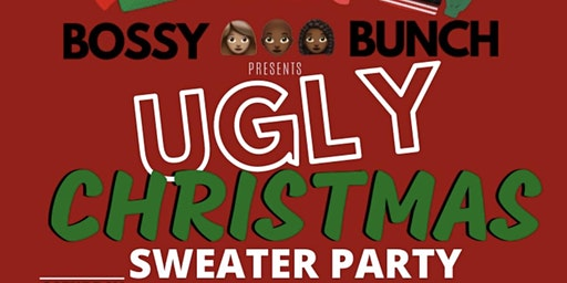 Bossy Bunch Ugly Christmas Sweater Party