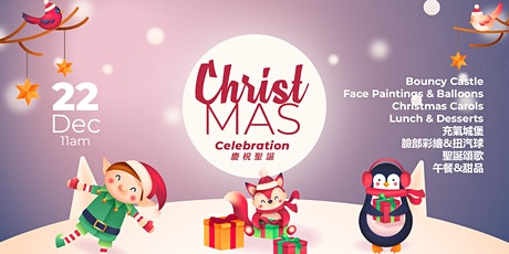 Christmas Celebration 2019 | ENGLISH SPEAKING CHURCH IN TSEUNG KWAN O  tickets
