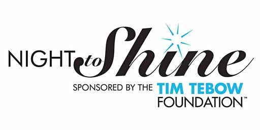 Night To Shine, Vidor TX, February 7, 2020