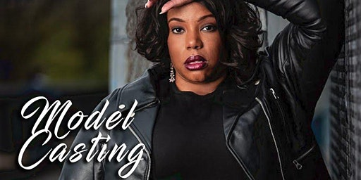Lov'n My Curves Female Model Casting- Philadelphia Fashion Week Runway Show
