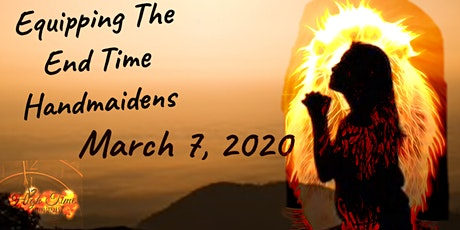 Equipping The End Time Handmaidens  tickets