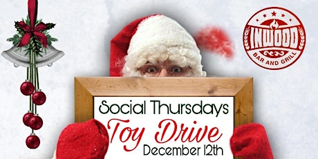 INWOOD AFTER WORK PARTY : HAPPY HOUR AND TOY DRIVE tickets
