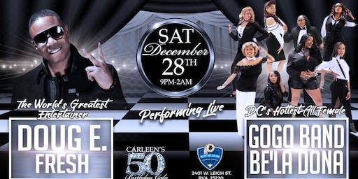 Doug E.Fresh & Be'la Dona performing live Carleen's 50th Birthday Gala