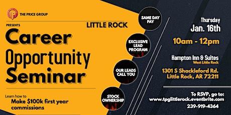 Career Opportunity Seminar - Little Rock -Jan 16th tickets