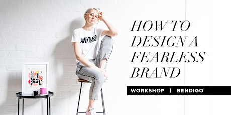 How to Design a Fearless Brand tickets