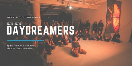 """DAYDREAMERS"" An Immersive Dance Show by Bo Park & William Yao tickets"