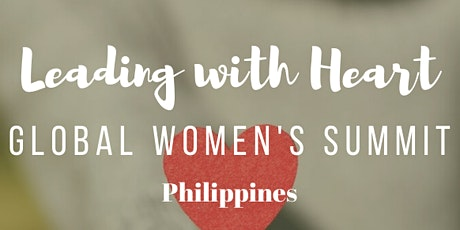 Leading With Heart: Global Women's Summit tickets