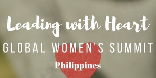 Leading With Heart: Global Women's Summit