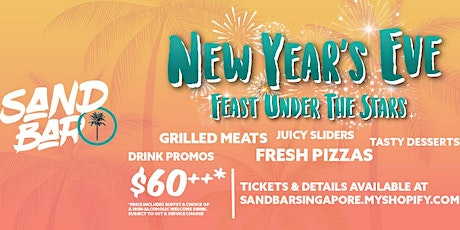 Feast Under The Stars on New Year's Eve at Sand Bar, Sentosa tickets
