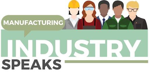 Manufacturing Industry Speaks