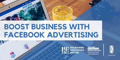 Boost Business with Facebook Advertising - Kingston tickets