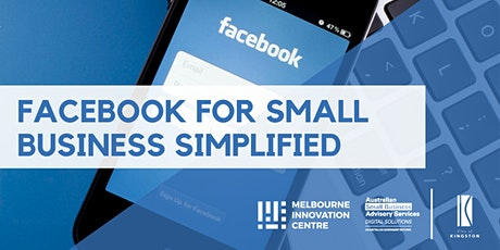 Facebook for Small Business Simplified - Kingston tickets