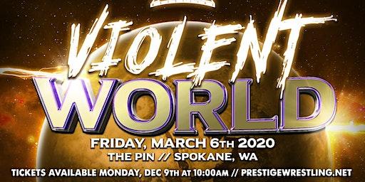 Prestige Wrestling presents: Violent World