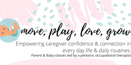 Move Play Love Grow (6-12 months) tickets