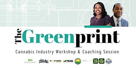 The Greenprint: Cannabis Industry Workshop & Coaching Session tickets