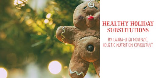 Healthy Holiday Substitutions