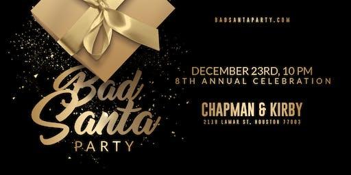 BAD SANTA PARTY: Eighth Annual Celebration