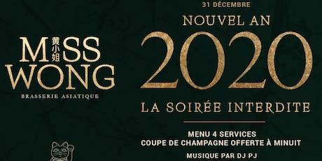 Nouvel AN 2020 | La Soirée Interdite au Miss Wong tickets