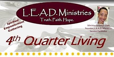 4th Quarter Living - 12/14/19 Spiritual Empowerment Gathering