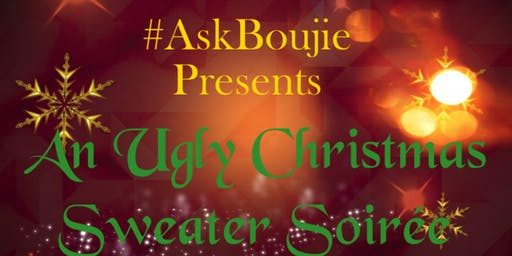 #ASKBOUJIE UGLY CHRISTMAS SWEATER PARTY