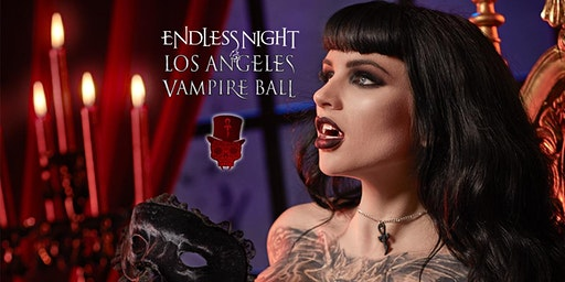 Endless Night: Los Angles Vampire Ball 2020