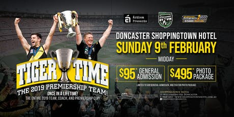 Tiger Time - The 2019 Premiership Team, Coach & Cup at Shoppingtown Hotel! tickets