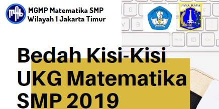 Bedah Kisi-Kisi UKG Matematika SMP 2019
