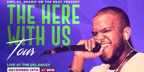 Emil ft. Sharif on The Beat Present The Here With Us Tour tickets