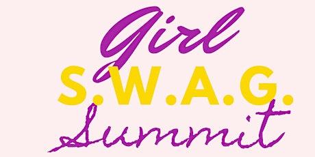 GIRL S.W.A.G. SUMMIT tickets