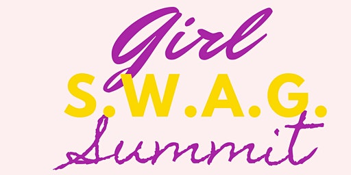 GIRL S.W.A.G. SUMMIT