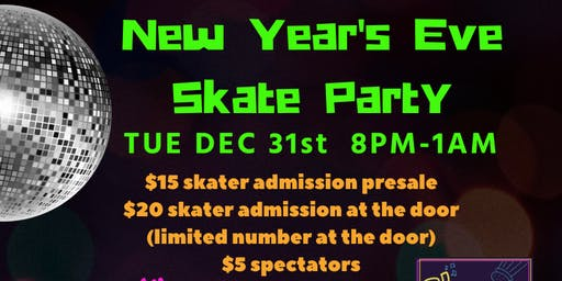 New Years Extravaganza! Skate Party!