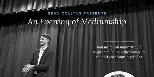 Sean Collyns presents - an Evening of Mediumship