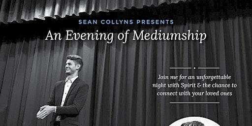 Sean Collyns presents - an Evening of Mediumship