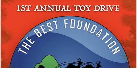 The Best Foundation 2nd Annual Toy Drive featuring a Black Santa tickets
