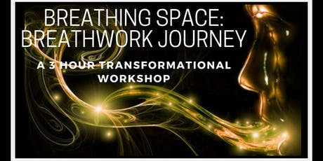 Breathing Space Breathwork Journey: Unspoken Words and Lost Conversations tickets