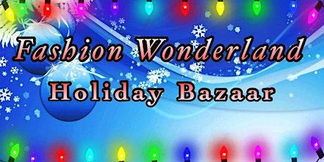 Fashion Wonderland Holiday Bazaar  tickets