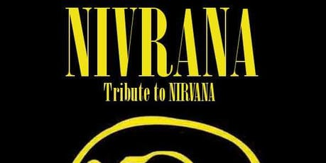 NIVRANA (A Tribute to Nirvana) tickets