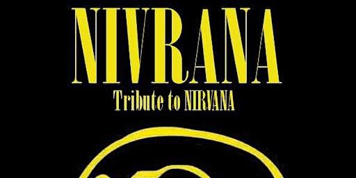 NIVRANA (A Tribute to Nirvana)