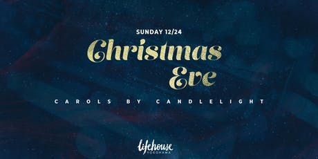 "Christmas Eve ""Carols by Candlelight"" tickets"
