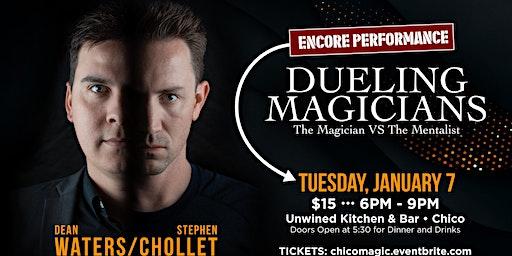 Dueling Magicians Encore Performance