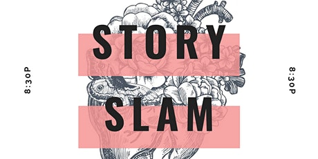 Story Slam: Storytelling Show & Open Mic tickets
