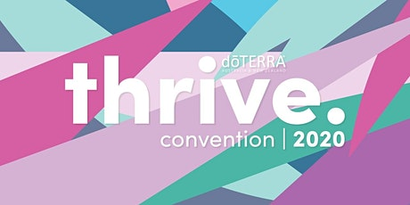 dōTERRA AU/NZ THRIVE Convention 2020 tickets