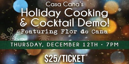 Holiday Cooking & Cocktail Demo @ Casa Caña!