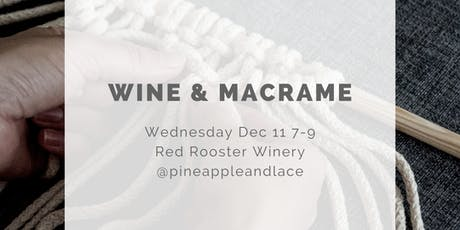 Wine and Macrame Workshop tickets