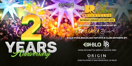 THE BRAZILIAN NIGHTCLUB 2 YEARS ANNIVERSARY PARTY tickets