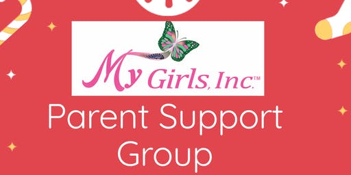 My Girls, Inc. Parent Support Group