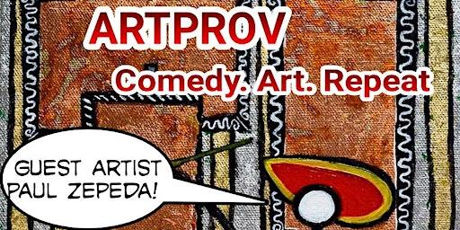 ArtProv - Comedy & Art Collide